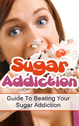 sugar-addiction-guide-to-beating-your-sugar-addiction