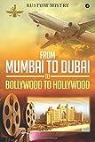 #2: From Mumbai to Dubai to Bollywood to Hollywood