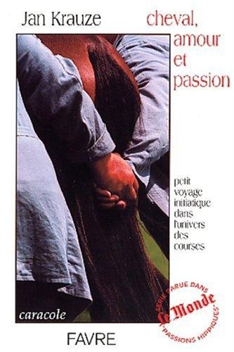 Cheval, amour et passion