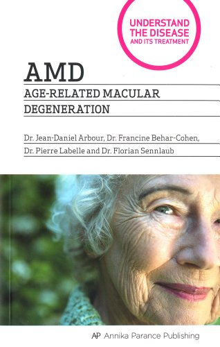 Amd - Age Related Macular Degeneration par Multiple Contributors, Dr Jean Arbour, Dr Francine Behar-Cohen, Dr Pierre Labelle
