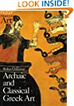 Archaic and Classical Greek Art (Oxfo...