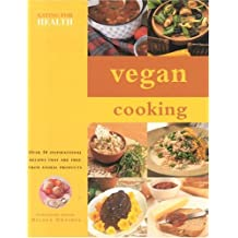 Vegan Cooking (Eating for Health)