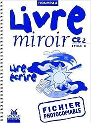 Fichier livre-miroir photocopiable, CE2