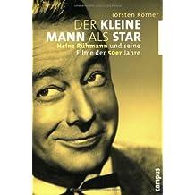 Der kleine Mann als Star: Heinz Rühmann und seine Filme der 50er Jahre