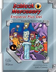 Schlock Mercenary: Emperor Pius Dei