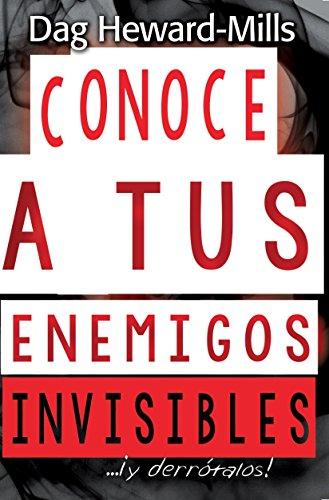 Conoce a tus enemigos invisibles... ¡y derrótalos! por Dag Heard-Mills