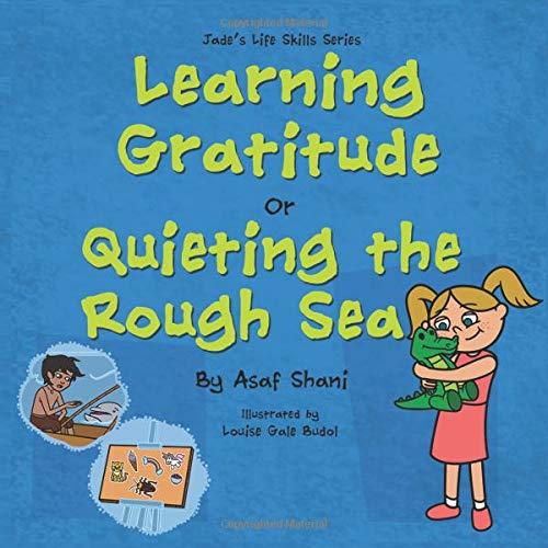 R Quieting the Rough Sea (Jade's Life Skills Series, Band 8) ()