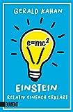 Taschenbücher: E = mc2: Einstein relativ einfach erklärt - Gerald Kahan