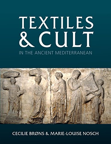 Textiles and Cult in the Ancient Mediterranean (Ancient Textiles Series Book 31) (English Edition)