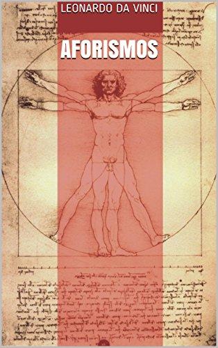 AFORISMOS Leonardo Da Vinci por Leonardo Da Vinci