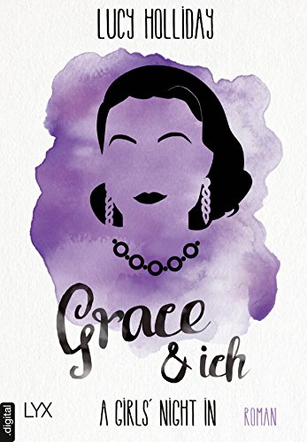 A Girls' Night In - Grace & Ich (Diven-Reihe 3)