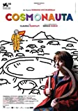 Cosmonaut poster Movie Italian 27x 40pollici–69cm x 102cm Pietro del Giudice Susanna Nicchiarelli angelo Orlando Claudia Pandolfi Marianna Raschillà