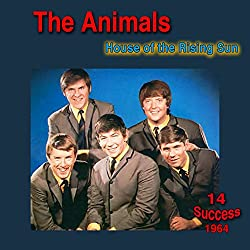 The Animals | Format: MP3-Download Von Album:House of the Rising Sun (1)  Download: EUR 0,99