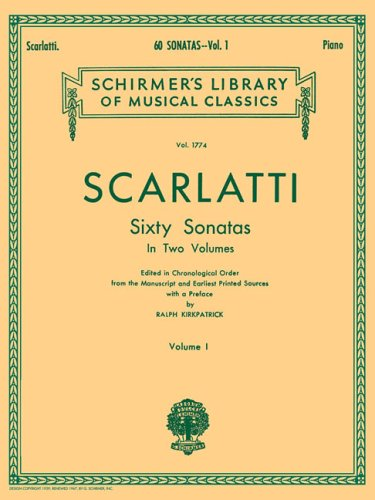 Domenico Scarlatti: Sixty Sonatas - Volume One: 1