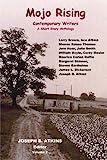 Mojo Rising Vol. 2: Contemporary Writers