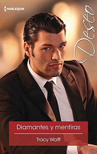 Diamantes y mentiras (Deseo) eBook: Tracy Wolff: Amazon.es: Tienda Kindle