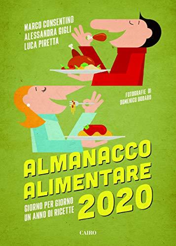 Almanacco alimentare 2020. Giorno per giorno un anno di ricette (Extra)