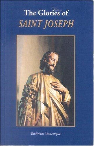 The Glories of Saint Joseph (2003-01-01)