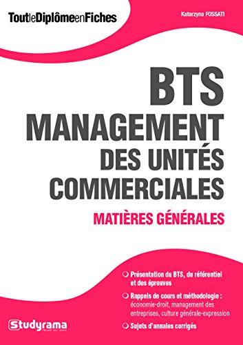BTS Management des Unités Commerciales : Matières générales