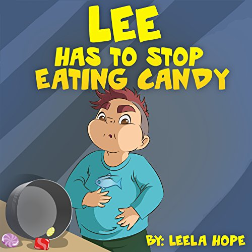 Early Readers Level 1 (Early Reader: Lee has to Stop Eating Candy (Books for Early & Beginner Reader Book 1) (English Edition))
