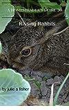 Homesteader's Guide to Raising Rabbits