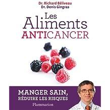 Les aliments anticancer