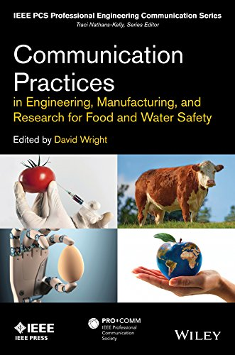 Communication Practices in Engineering, Manufacturing, and Research for Food and Water Safety (IEEE PCS Professional Engineering Communication Series) - Professionelle Risiko