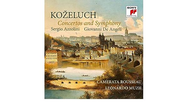 Bildergebnis für CD: Kozeluch: CONCERTOS AND SYMPHONY – Camerata Rousseau, Leonardo Muzii