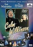 Colm Wilkinson - Sings Hits from Les Miserables, Phantom of the Opera, Evita & Jesus Christ Superstar [DVD]