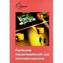 Fachkunde Industrieelektronik und Informationstechnik