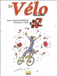 Le Vélo illustré de A à Z