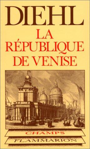 La République de Venise par Charles Diehl