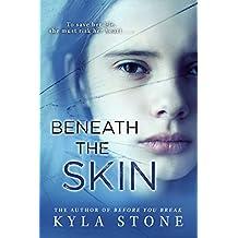 Beneath the Skin: A novel (English Edition)