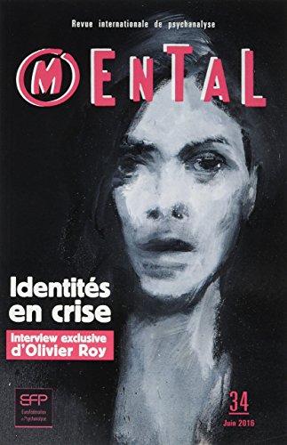 Revue Mental 34 - Identités en crise par Collectif