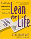 Lean for Life: The Clinically-proven Step-by-step Plan for Losing Weight Rapidly and Safely and Controlling it for Life