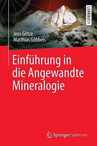 Einführung in die Angewandte Mineralogie