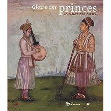 Gloires des Princes, louanges des Dieux