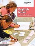 Englisch lernen nach Maria Montessori (Montessori Praxis)