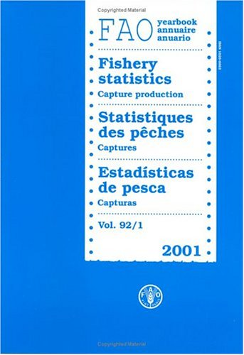 FAO Yearbook: Fishery Statistics - Capture Production 2001: 92 (FAO Fisheries)