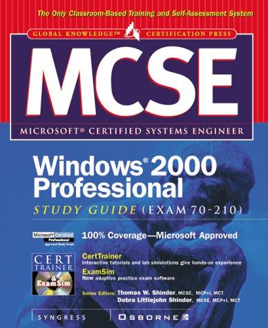 MCSE Installing, Configuring and Administering Windows 2000 Professional Study Guide (Exam 70-210) (MCSE S.) por Syngress Media  Inc.