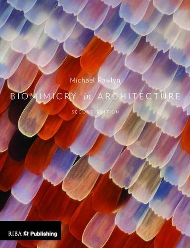 Biomimicry in Architecture por Michael Pawlyn