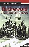 Scarica Libro Buchenwald una storia da scoprire (PDF,EPUB,MOBI) Online Italiano Gratis