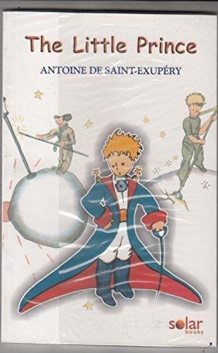 The Little Prince Antoine De Saint Exupery