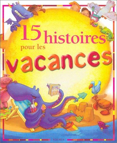15 histoires pour les vacances + en cadeau, 8 cartes postales à détacher