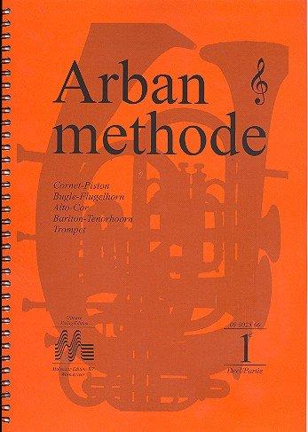 Arban Methode Band 1: für Blechblasinstrumente