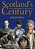 Scotland's Century: The Autobiography of the Nation