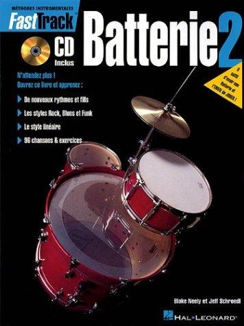 Fast Track Méthode de Batterie Volume 2...