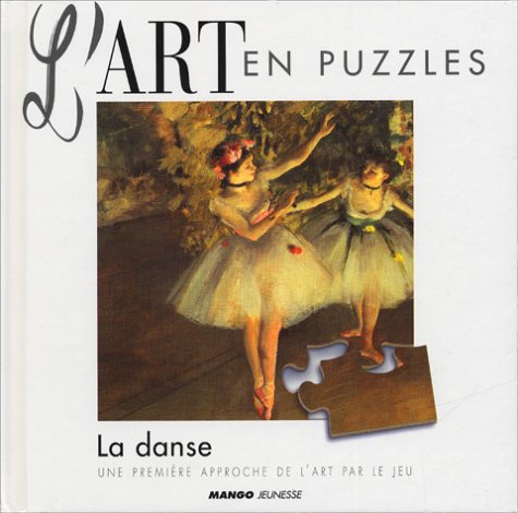Art en puzzle : la danse par Collectif