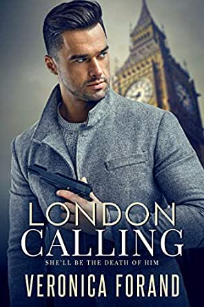 London Calling (English Edition) eBook: Forand, Veronica