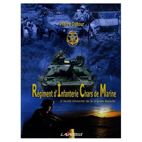 Le Régiment d'Infanterie Chars de Marine
